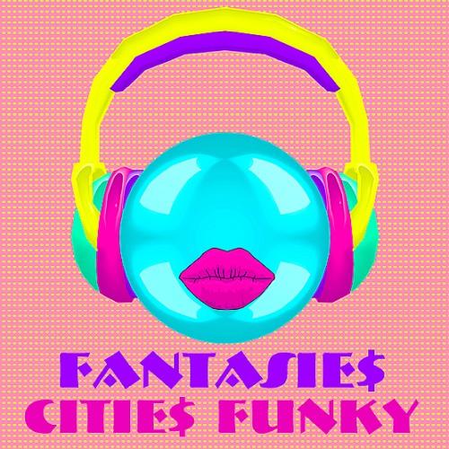 Fantasies Cities Funky (2020)