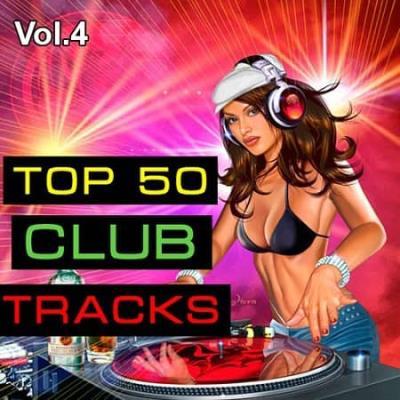 Top 50 Club Tracks Vol.4 (2020)