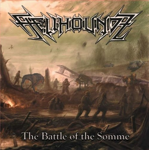 HELLHOUNDZ - The Battle of the Somme (2020
