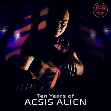 Polena - Ten Years of Aesis Alien (2020)