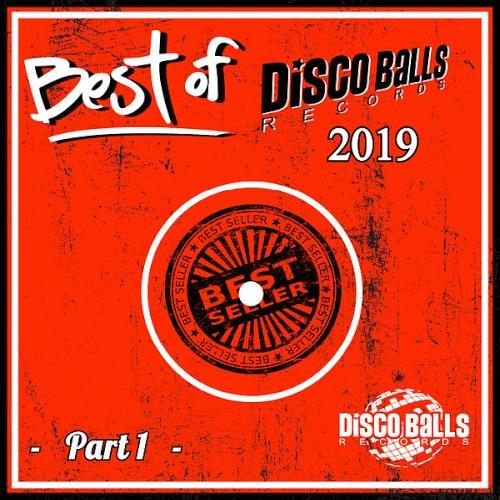 Best Of Disco Balls Records 2019 Pt 1 (2020)