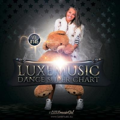LUXEmusic - Dance Super Chart Vol.145 (2020)