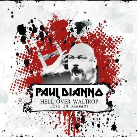 Paul Di'Anno - Hell Over Waltrop (Live in Germany) (2020)