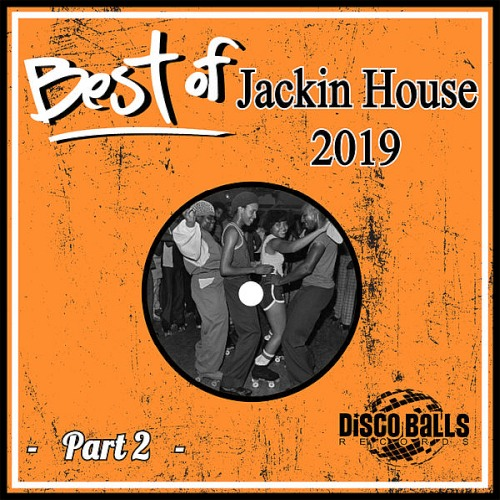 Best Of Jackin House 2019 Pt 2 (2020)