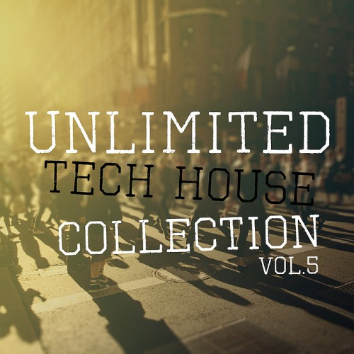 Unlimited Tech House Collection Vol. 5 (2020)