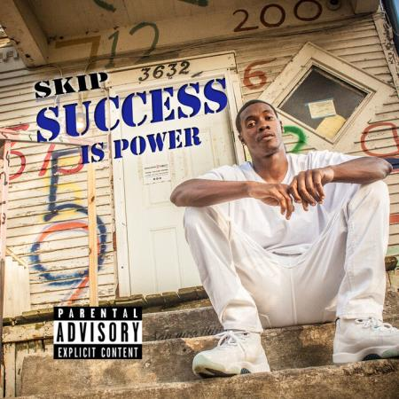 Skip - Success Is Power (2020)