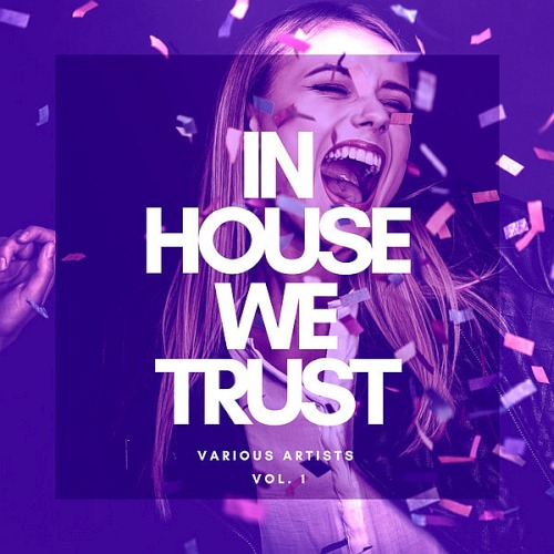 In House We Trust Vol. 1 (2020)