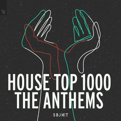 House Top 1000 The Anthems (2020)