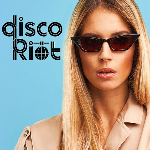 Disco Riot February Welcomes (2020)