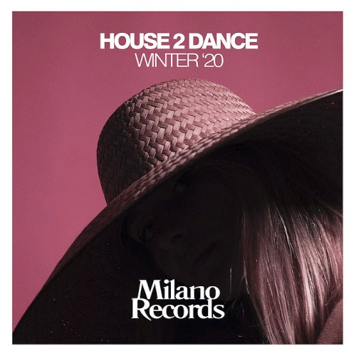 House 2 Dance Winter '20 (2020)