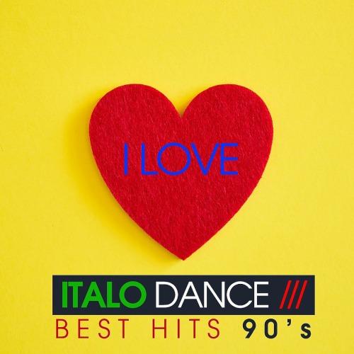 I Love Italo Dance (Best Hits 90s) (2020)