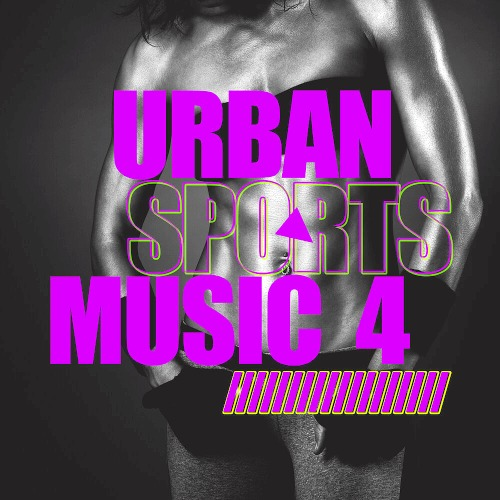 Urban Sports Music Vol. 4 (2020)