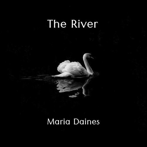 MARIA DAINES - THE RIVER (2020)