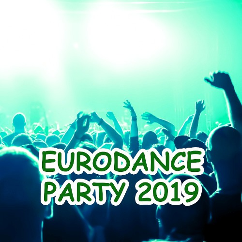EURODANCE PARTY 2019 OH YES RECORDS (2019)