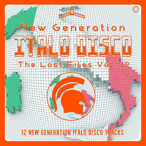New Generation Italo Disco - The Lost Files Vol. 12 (2020)