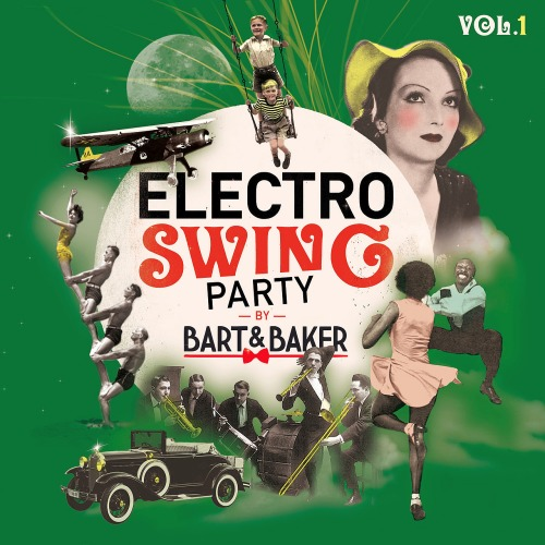 ELECTRO SWING PARTY BY BART&BAKER VOL. 1 (2018)