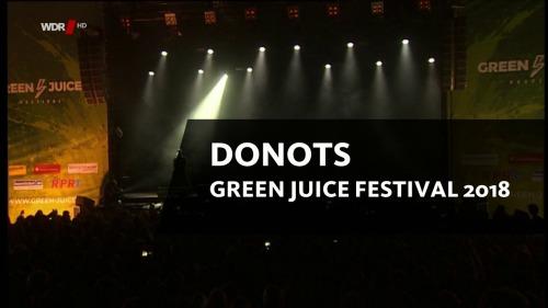 Donots - Green Juice Festival (2018) HDTV