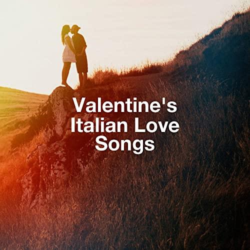 VA - Valentine's Italian Love Songs (2021)