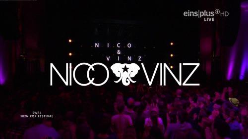 Nico & Vinz - SWR3 New Pop Festival (2014) HDTV