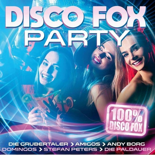 DISCO FOX PARTY - 100% DISCO FOX (2018)