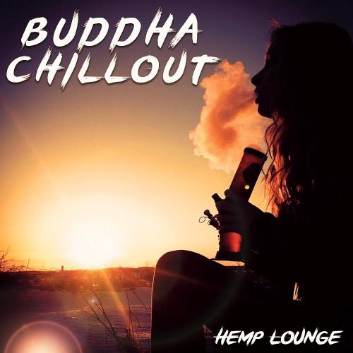 Buddha Chillout - Hemp Lounge (2019)