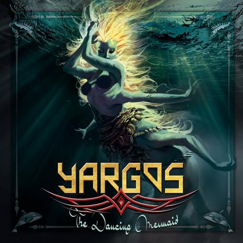 YARGOS - THE DANCING MERMAID (2020)
