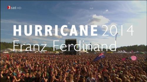 Franz Ferdinand - Hurricane Festival (2014) HDTV