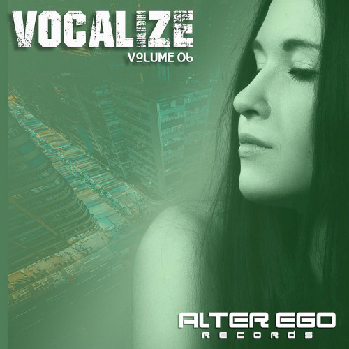 Alter Ego Records Vocalize 06 (2020)