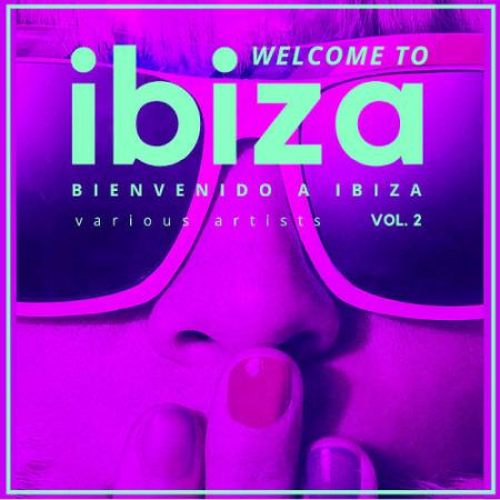 Welcome To Ibiza (Bienvenido A Ibiza) Vol. 2 (2021)