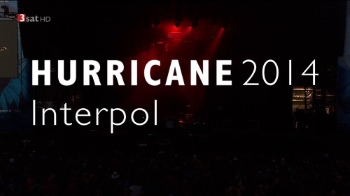 Interpol - Hurricane Festival (2014) HDTV