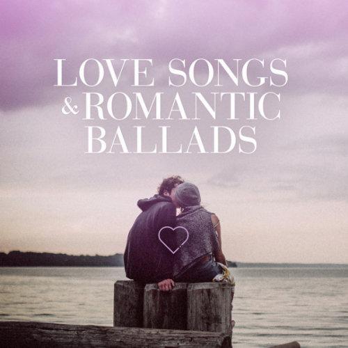 VA - Love Songs & Romantic Ballads (2020)