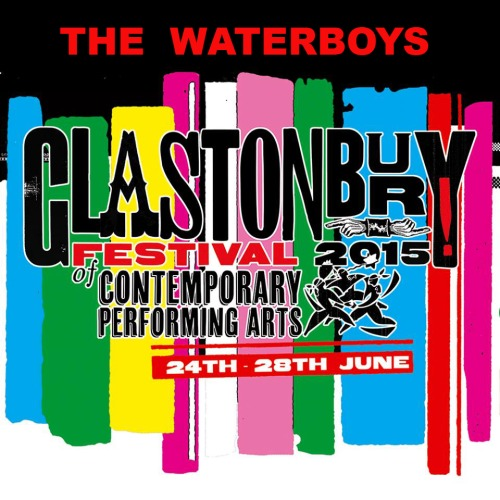 The Waterboys - Glastonbury Festival