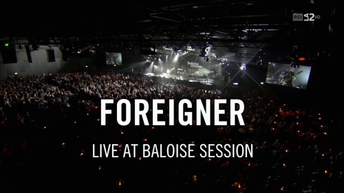 Foreigner - Baloise Session