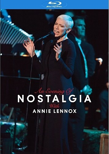 Annie Lennox - An Evening of Nostalgia (2015) BDRip 1080p