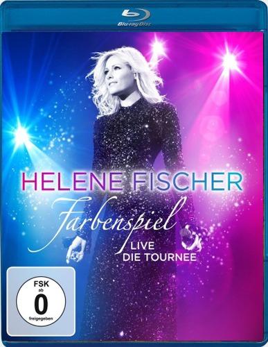 Helene Fischer - Farbenspiel Live: Die Tournee