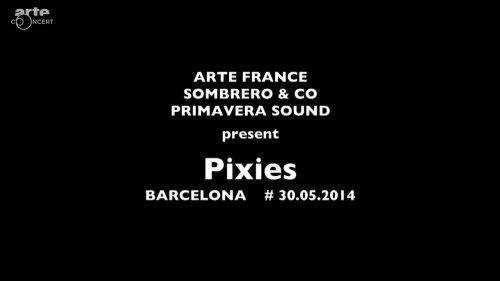 Pixies - Primavera Sound Live (2014) HD 720p