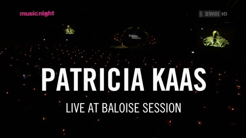Patricia Kaas - Live At Baloise Session (2013) HDTV