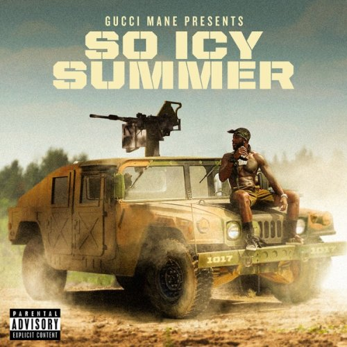 Gucci Mane - So Icy Summer (Explicit) (2020