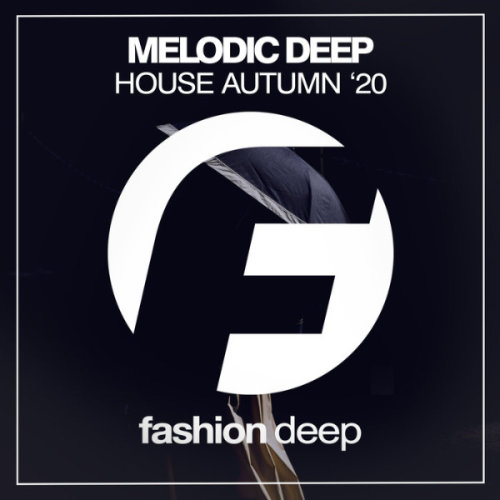 VA - Melodic Deep House Autumn '20 (2020)