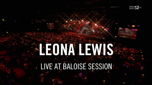 Leona Lewis - Baloise Session