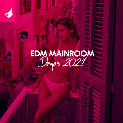 Various Artists - EDM Mainroom Drops (2021)