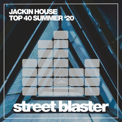 Jackin House Top 40 Summer 20 (2020)