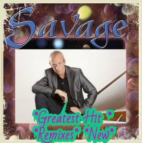 Savage - Greatest Hits & Remixes & New [01-02] (2020)
