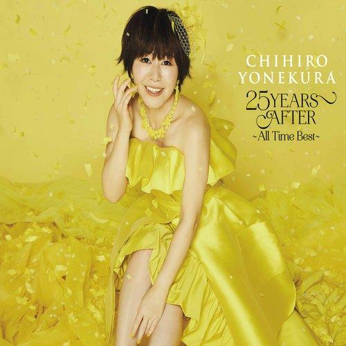 Chihiro Yonekura - 25 YEARS AFTER All Time Best (2021)