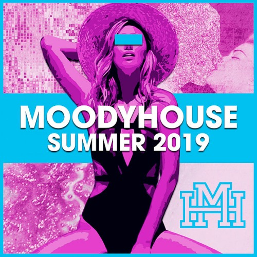 MoodyHouse Summer (2019)