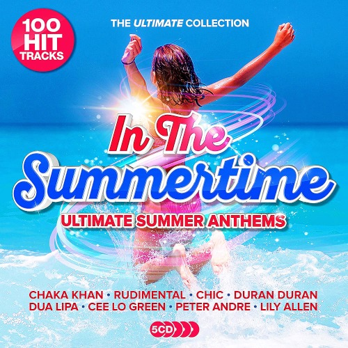In The Summertime - Ultimate Summer Anthems 5CD (2019)