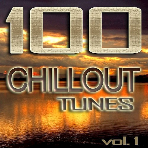 100 Chillout Tunes Vol. 1 - Best of Ibiza Beach House Trance Summer 2019 Cafe Lounge & Ambient Classics
