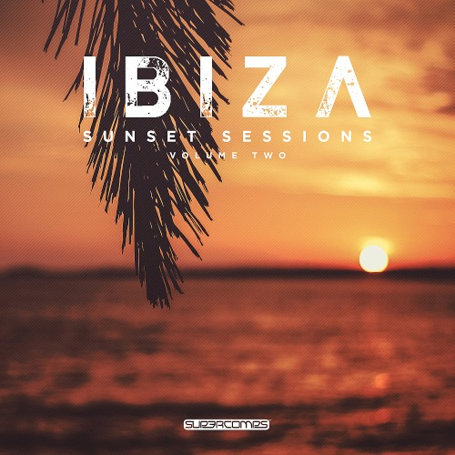 Ibiza Sunset Sessions Vol. 2 (2019)