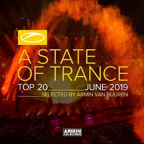 Armin van Buuren - A State of Trance Top 20 June (2019)