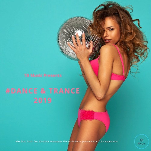TB Music Presents #Dance and Trance (2019)